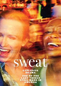 Key Art for SWEAT on Broadway. Original Off-Broadway cast photo by Pari Dukovic; Design by Drewdesignco / Area of Practice